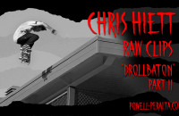 "Chris Hiett 'Raw Clips' - The Berrics ""Drollbaton"" Part 2"
