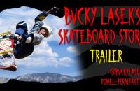 """Bucky Lasek """"Skateboard Stories"""" Trailer"""