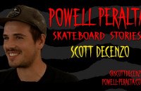 Powell-Peralta Skateboard Stories - Scott Decenzo
