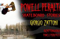 Giorgio Zattoni - Powell-Peralta Skateboard Story