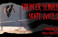 Spencer Semien - Skate Juice 3
