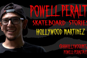 Powell-Peralta Skateboard Stories - Hollywood Martinez