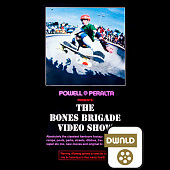 Powell Peralta Bones Brigade Video Show SD Download
