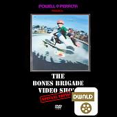 Powell Peralta Bones Brigade Video Show Special Edition SD Download
