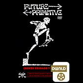 Powell Peralta Future Primitive SD Download